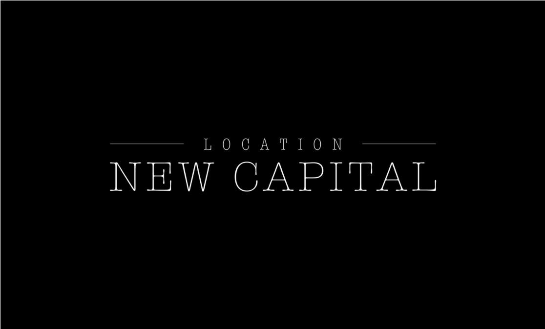 LOCATION NEW CAPITAL