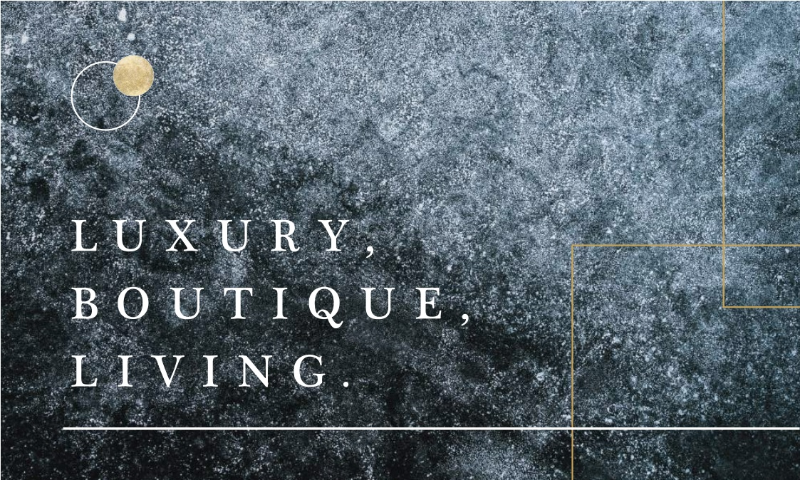 LUXURY BOUTIQUE, LIVING
